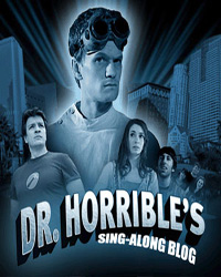 Dr. Horrible's Sing-Along Blog (Harder)
