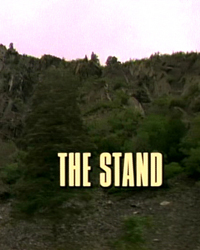 The Stand, Part 4: The Stand